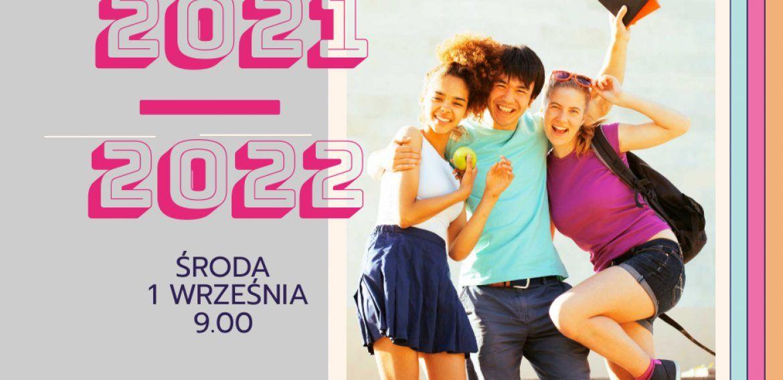 NOWY ROK SZKOLNY 2021/2022.